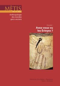 Jean-Louis Labarrière - Mètis N° 4/2006 : Avez-vous vu les Erinyes ?.