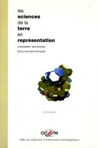 Jean-Louis Lacroix - Les sciences de la terre en représentation - Avancement des savoirs, évolution des pratiques.