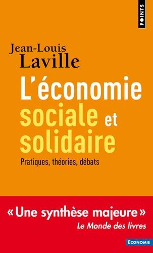Jean-Louis Laville - L'économie sociale et solidaire - Pratiques, théories, débats.