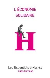 Jean-Louis Laville - L'Economie solidaire.