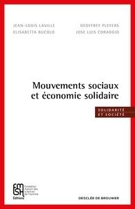 Jean-Louis Laville et Geoffrey Pleyers - Mouvements sociaux et économie solidaire.