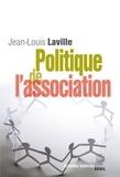Jean-Louis Laville - Politique de l'association.