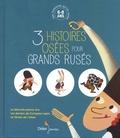 Jean-Louis Le Craver et Michèle Simonsen - 3 histoires osées pour grands rusés - La marmite pleine d'or ; Les deniers de Compère Lapin ; Le ventre de l'arbre.