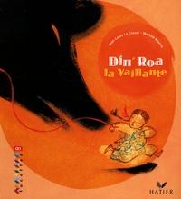 Jean-Louis Le Craver et Martine Bourre - Din'Roa la Vaillante.