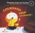 Jean-Louis Le Craver - Gourmand trop gourmand. 1 CD audio