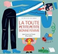 Jean-Louis Le Craver - La toute petite bonne femme.