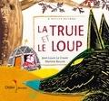 Jean-Louis Le Craver et Martine Bourre - La truie et le loup.
