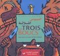 Jean-Louis Le Craver et Rémi Saillard - Les trois boucs - Edition bilingue français-arabe.