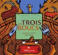 Jean-Louis Le Craver et Rémi Saillard - Les trois boucs.