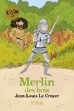 Jean-Louis Le Craver - Merlin des bois.