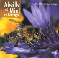 Jean-Louis Le Moigne et Gérard Alle - Abeille et miel en Bretagne.