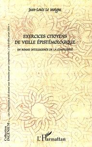 Exercices citoyens de veille épistémologique- En bonne intelligence de la complexité - Jean-Louis Le Moigne   Showmesound.org