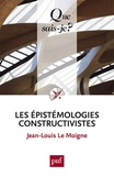 Jean-Louis Le Moigne - Les épistémologies constructivistes.