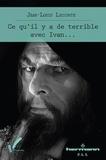 Jean-Louis Leconte - Ce qu'il y a de terrible avec Ivan....