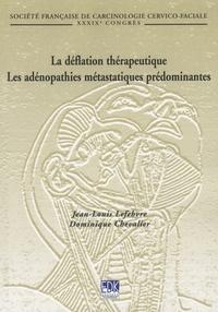 La déflation thérapeutique, Les adénopathies métastatiques prédominantes.pdf