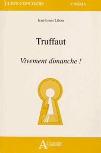 Jean-Louis Libois - Truffaut - Vivement dimanche !.