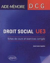 Droit social UE3- Fiches de cours et exercices corrigés - Jean-Louis Liquière |