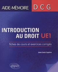 Introduction au droit UE1- Fiches de cours et exercices corrigés - Jean-Louis Liquière |