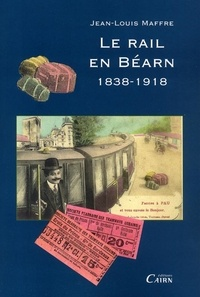 Le rail en Béarn 1838-1918.pdf