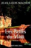 Jean-Louis Magnon et Jean-Louis Magnon - Les Belles du midi.