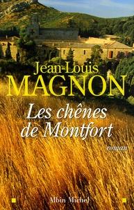 Jean-Louis Magnon - Les chênes de Montfort.