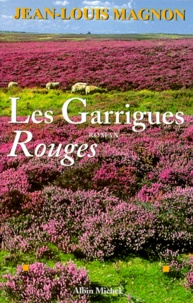 Jean-Louis Magnon - Les garrigues rouges.