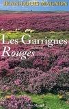 Jean-Louis Magnon et Jean-Louis Magnon - Les Garrigues rouges.