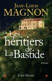 Jean-Louis Magnon et Jean-Louis Magnon - Les Héritiers de la Bastide.