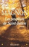 Jean-Louis Magnon - Les peupliers de Saint-Julien.