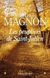 Jean-Louis Magnon et Jean-Louis Magnon - Les Peupliers de Saint-Julien.