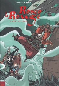 Jean-Louis Marco - Rosco le Rouge Tome 2 : A mort mi amor.