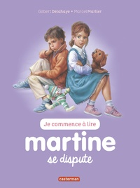 Jean-Louis Marlier et Gilbert Delahaye - Je commence à lire avec Martine Tome 11 : Martine se dispute.