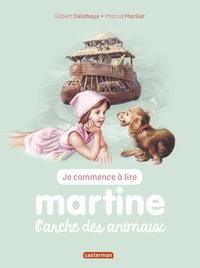 Jean-Louis Marlier - Je commence à lire avec Martine Tome 28 : L'arche des animaux.
