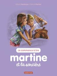 Jean-Louis Marlier et Gilbert Delahaye - Je commence à lire avec Martine Tome 9 : Martine et la sorcière.
