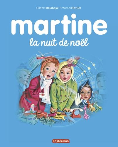 Jean-Louis Marlier et Gilbert Delahaye - Martine la nuit de Noël. 1 CD audio