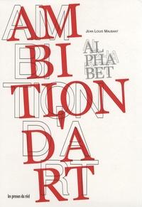 Galabria.be Ambition d'art, pack en 2 volumes : Alphabet ; Archive Image