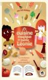 Jean-Louis Maunoury - La cuisine magique de tante Léonie.