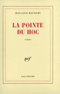 Jean-Louis Maunoury - La pointe du Hoc.
