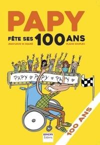 Jean-louis Mauré et Placid Souplex - Papy fête ses 100 ans.