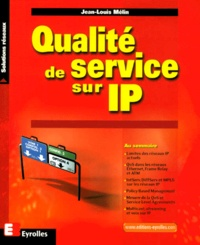 Qualité de service sur IP - Jean-Louis Mélin |