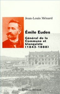 Emile Eudes (1843-1888) - Général de la Commune et blanquiste.pdf