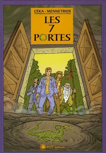 Jean-Louis Mennetrier et  Céka - Les 7 portes.