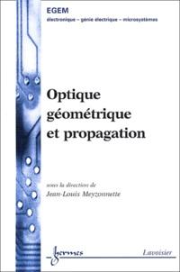 Optique géométrique et propagation - Jean-Louis Meyzonnette | Showmesound.org