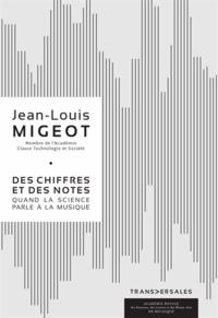 Jean-Louis Migeot - Des chiffres et des notes.