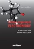 Jean-Louis Migot - Chimie organique électronique.