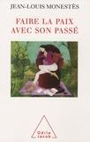 Jean-Louis Monestès - Faire la paix avec son passé.