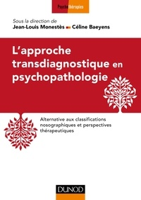 Jean-Louis Monestès et Céline Baeyens - L'approche transdiagnostique en psychopathologie.