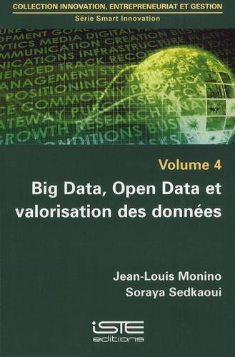 Jean-Louis Monino et Soraya Sedkaoui - Big Data, Open Data et valorisation des données.