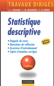 Jean-Louis Monino et Jean-Michel Kosianski - Statistique descriptive - Travaux dirigés.