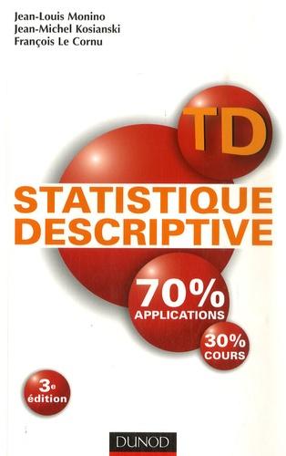 Jean-Louis Monino et Jean-Michel Kosianski - Statistique descriptive.